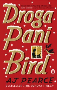 Droga pani Bird - A.J. Pearce